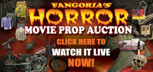FANGORIA'S ALL HORROR MOVIE PROP LIVE AUCTION!
